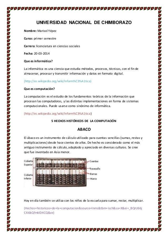 UNIVERSIDAD NACIONAL DE CHIMBORAZO Nombre: Marisol Yépez Curso: primer semestre Carrera: licenciatura en ciencias sociales...