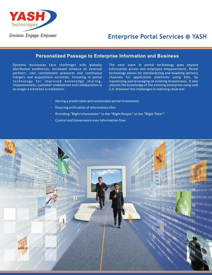 Enterprise Portal Services @ YASH              Personalized Passage to Enterprise Information and BusinessDynamic business...