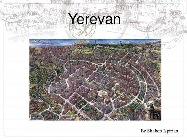 Yerevan  By Shahen Ispirian
