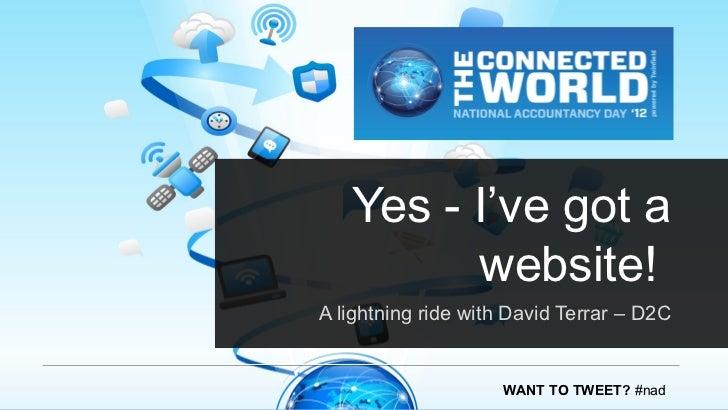 Yes - I've got a         website!A lightning ride with David Terrar – D2C                    WANT TO TWEET? #nad