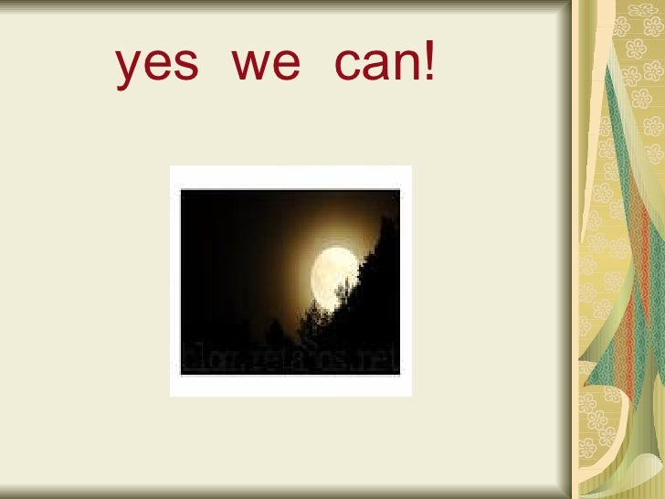 Yes we can by turi for Bett yes we can