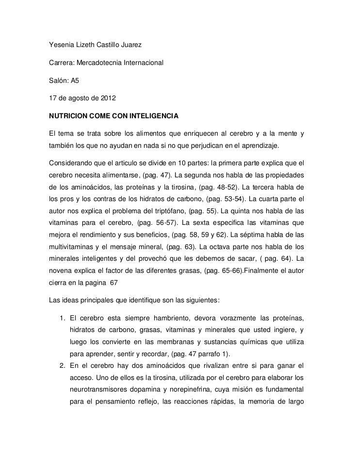 Yesenia Lizeth Castillo JuarezCarrera: Mercadotecnia InternacionalSalón: A517 de agosto de 2012NUTRICION COME CON INTELIGE...
