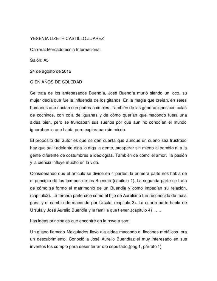 YESENIA LIZETH CASTILLO JUAREZCarrera: Mercadotecnia InternacionalSalón: A524 de agosto de 2012CIEN AÑOS DE SOLEDADSe trat...
