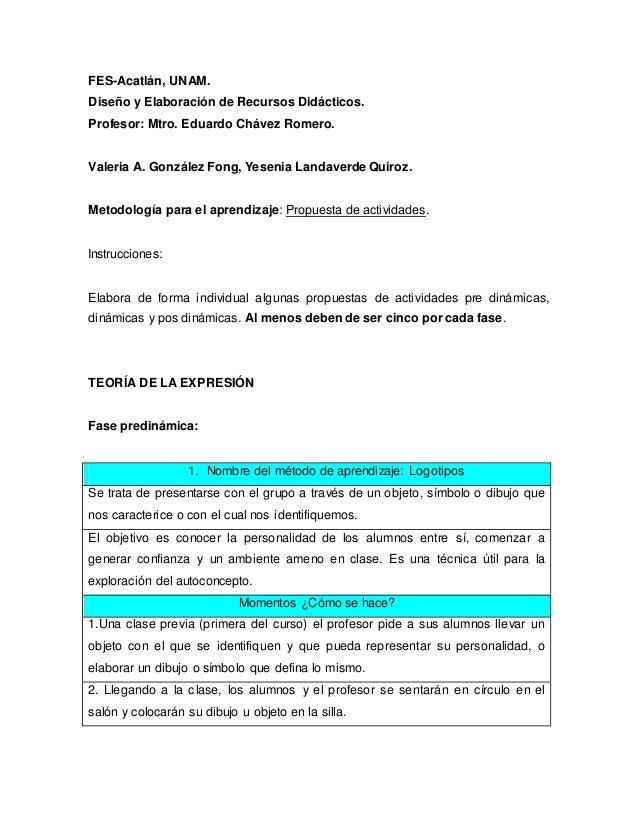 FES-Acatlán, UNAM. Diseño y Elaboración de Recursos Didácticos. Profesor: Mtro. Eduardo Chávez Romero. Valeria A. González...