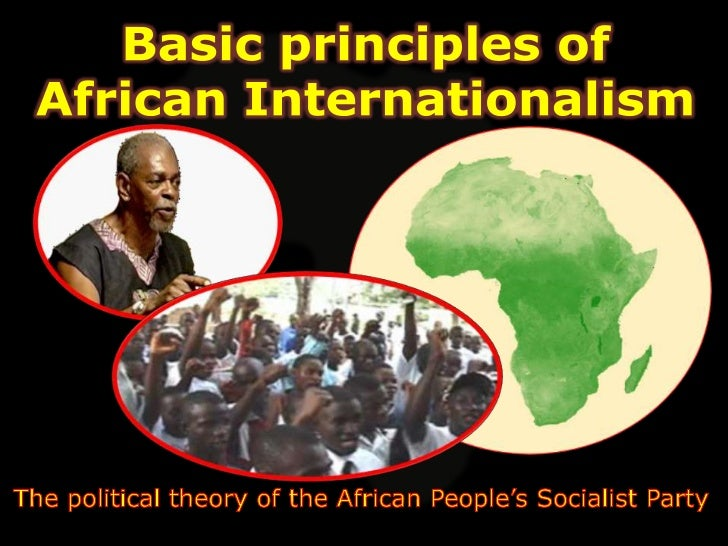 African Internationalism:  The Theory of the African         Revolution The political theory of the African  working clas...