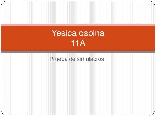 Yesica ospina     11APrueba de simulacros
