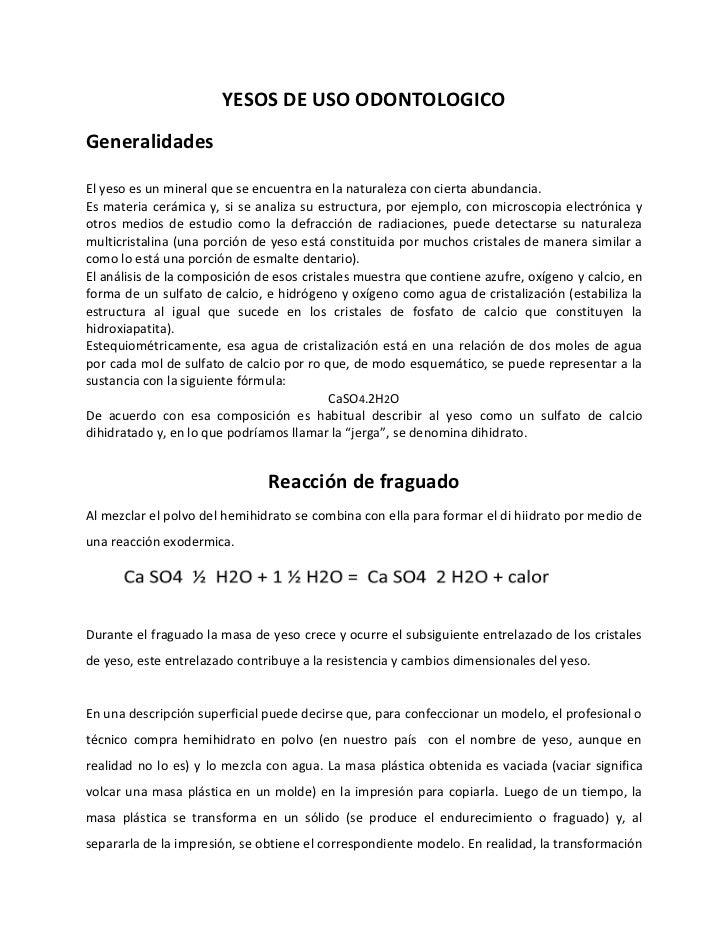 37253f8aa YESOS DE USO ODONTOLOGICOGeneralidadesEl yeso es un mineral que se  encuentra en la naturaleza con cierta ...