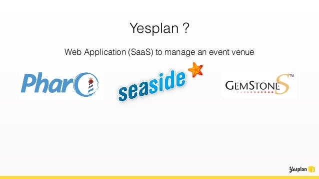 Yesplan ? Web Application (SaaS) to manage an event venue