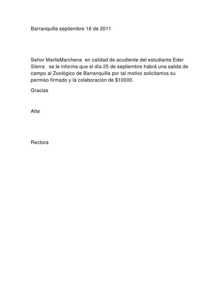Barranquilla septiembre 16 de 2011<br />Señor Marlis Marchena  en calidad de acudiente del estudiante Eder SIerra   se le ...
