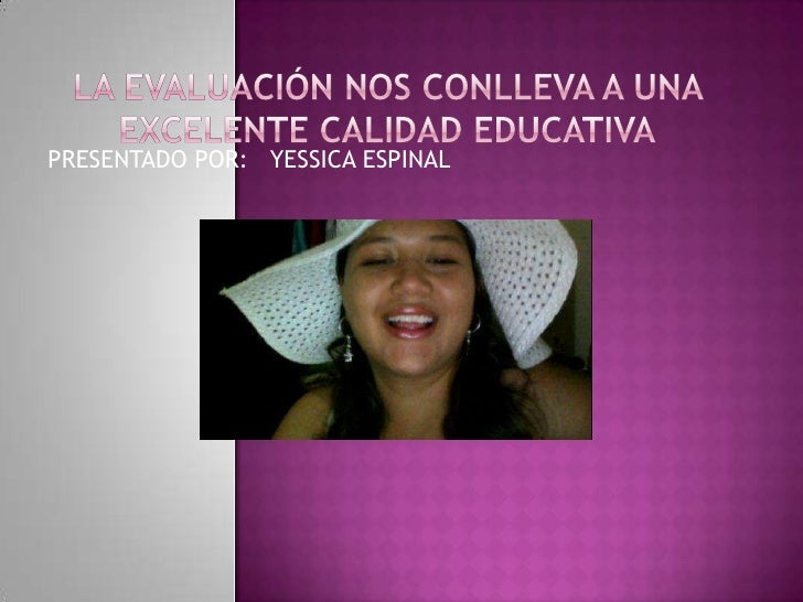PRESENTADO POR: YESSICA ESPINAL