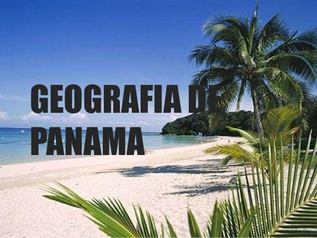 GEOGRAFIA DE PANAMA