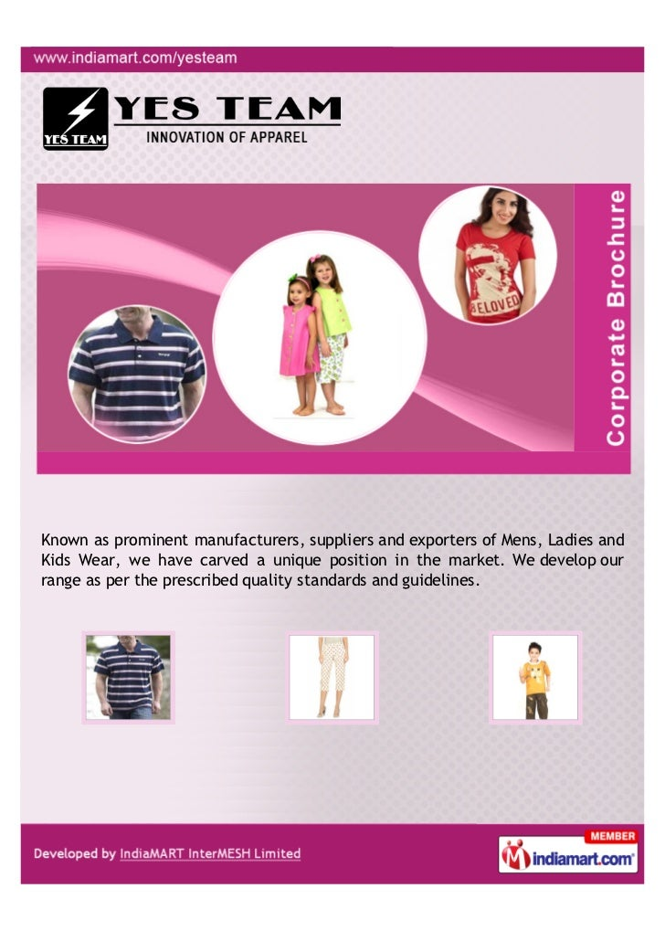 Known as prominent manufacturers, suppliers and exporters of Mens, Ladies andKids Wear, we have carved a unique position i...