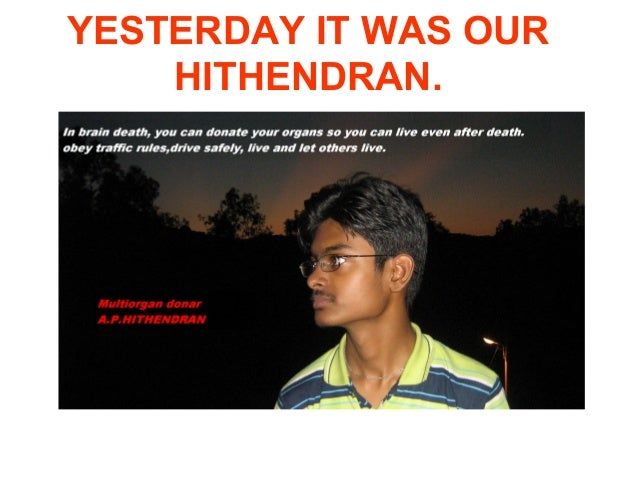 YESTERDAY IT WAS OUR    HITHENDRAN.