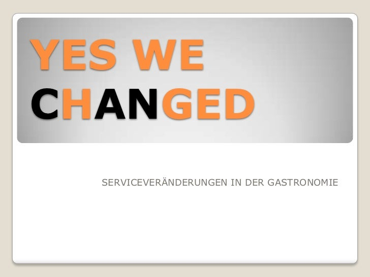 YES WECHANGED  SERVICEVERÄNDERUNGEN IN DER GASTRONOMIE