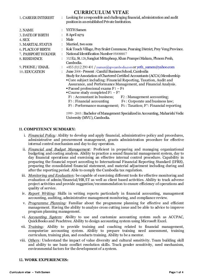 CURRICULUM VITAE  1. CAREER INTEREST  : Looking for a responsible and challenging financial, administration and audit posi...