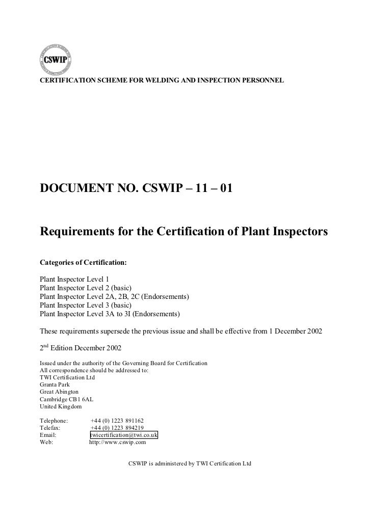 CERTIFICATION SCHEME FOR WELDING AND INSPECTION PERSONNELDOCUMENT NO. CSWIP – 11 – 01Requirements for the Certification of...
