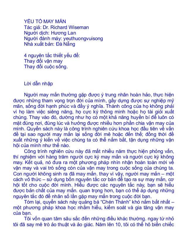 YẾU TỐ MAY MẮN     Tác giả: Dr. Richard Wiseman     Người dịch: Hương Lan     Người đánh máy: yeuthuongvuisong     Nhà xuấ...
