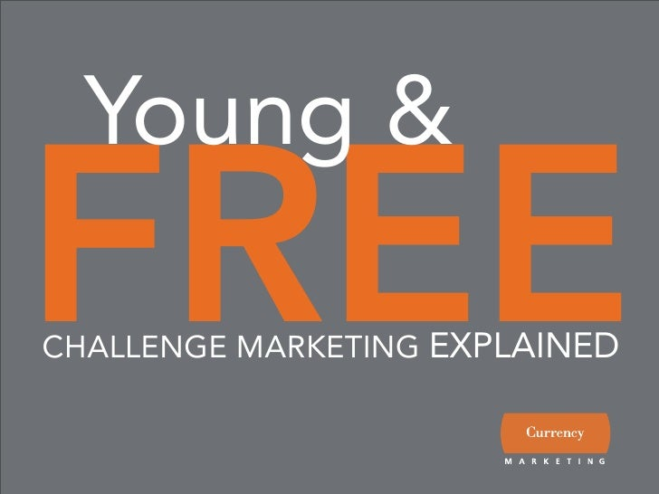 Young & FREE CHALLENGE MARKETING EXPLAINED