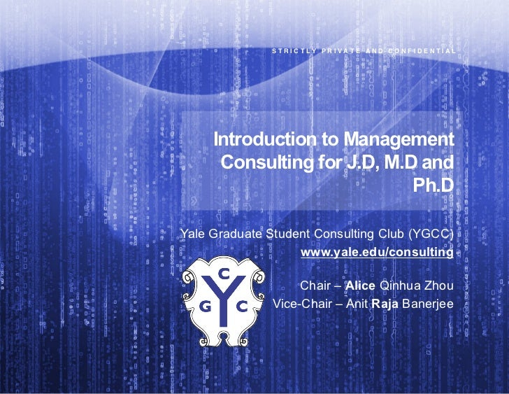 "S T R I C T L Y   P R I V A T E   A N D   C O N F I D E N T I A L""     Introduction to Management      Consulting for J.D,..."