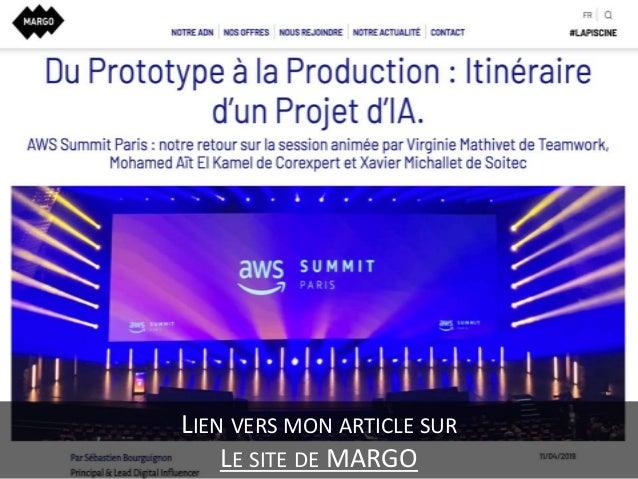 AWS Summit Paris - Du prototype à la production - Itinéraire d'un projet d'IA Slide 3