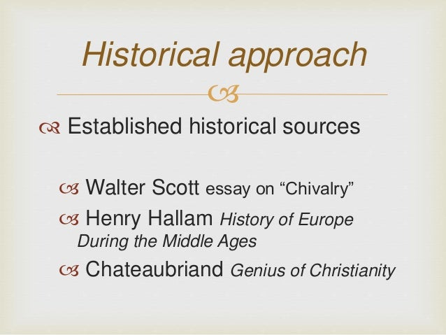 essay on chivalry walter scott This page contains links to e-texts of miscellaneous prose by walter scott contents: 'essay on chivalry' – 'essay on romance' – 'essay on the drama'.