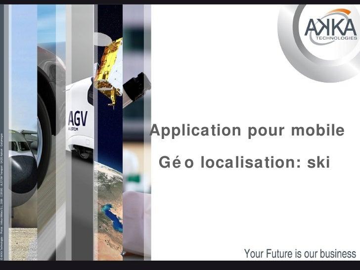 Application pour mobile Géo localisation: ski