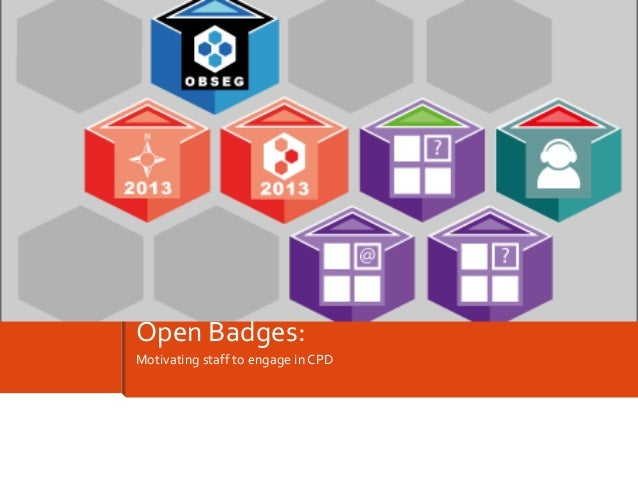 Motivating staff to engage in CPD Open Badges: