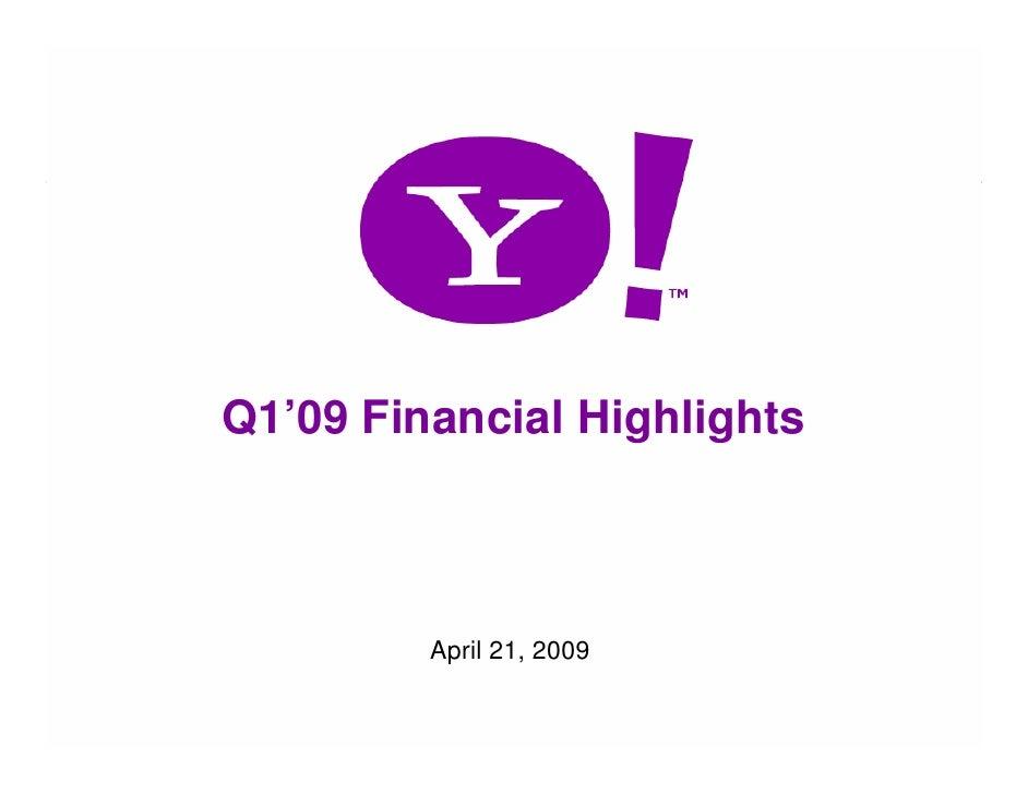 Q1'09 Financial Highlights                 April 21, 2009  1