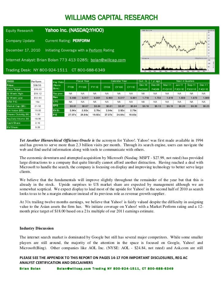 WILLIAMS CAPITAL RESEARCHEquity Research                   Yahoo Inc. (NASDAQ:YHOO)Company Update                    Curre...