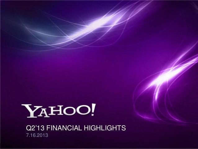 1 Q2'13 FINANCIAL HIGHLIGHTS 7.16.2013