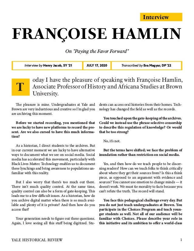 """Interview FRANÇOISE HAMLIN On """"Paying the Favor Forward"""" Interview by Henry Jacob, SY '21 Transcribed by Eva Magyar, DP '2..."""