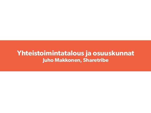 Yhteistoimintatalous ja osuuskunnat Juho Makkonen, Sharetribe