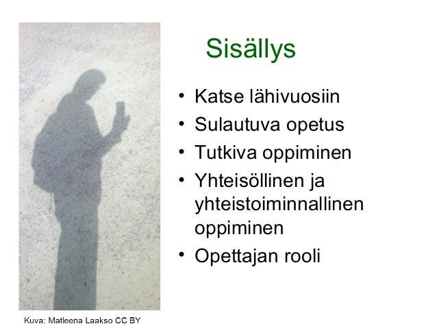 Yhteisöllinen ja tutkiva verkko oppiminen Slide 2