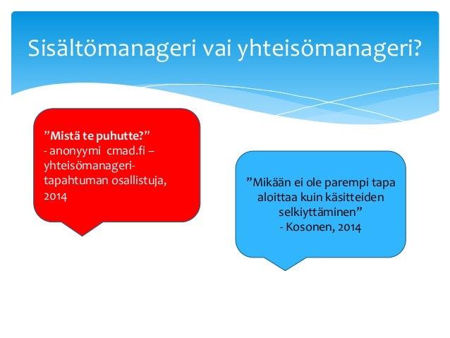Yhteisomanagerointi Slide 2
