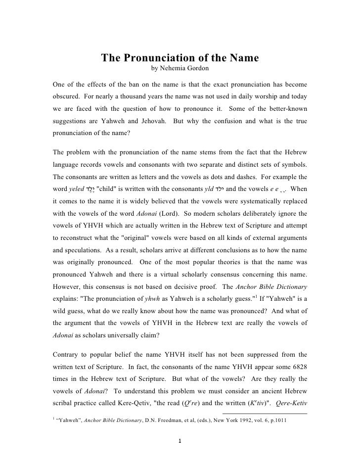 The Pronunciation of the Name                                          by Nehemia GordonOne of the effects of the ban on t...