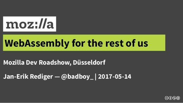 WebAssembly for the rest of us - Jan-Erik Rediger - Codemotion Amster…
