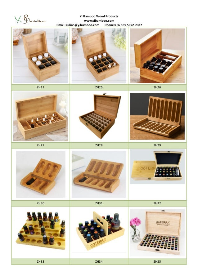 Yi Bamboo Wood Products www.yibamboo.com Email: Julian@yibamboo.com Phone:+86 189 5022 7687 ZH11 ZH25 ZH26 ZH27 ZH28 ZH29 ...