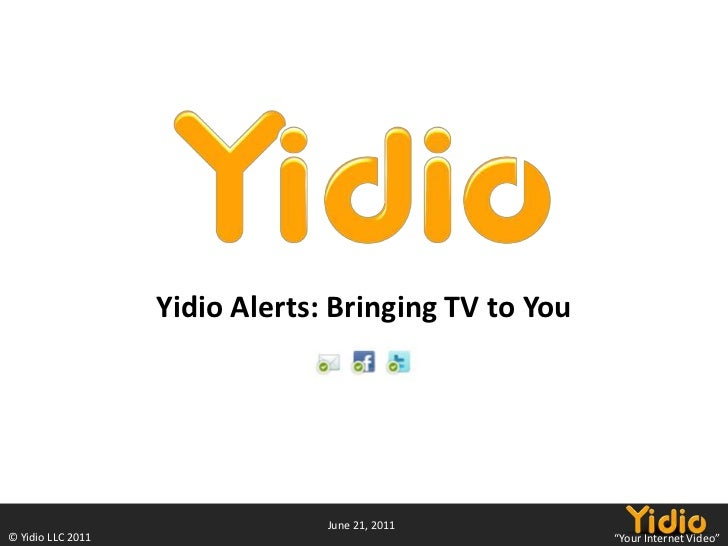 Yidio Alerts: Bringing TV to You<br />