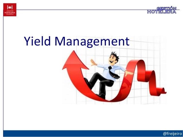 Yield Management @freijeiro gestión hotelera