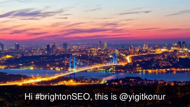Hi #brightonSEO, this is @yigitkonur