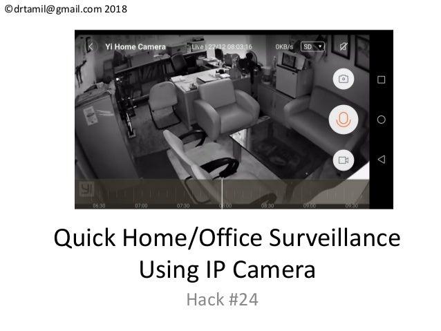 Hack #24 - IP Camera