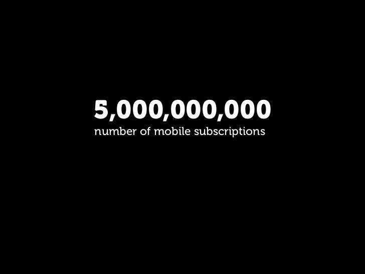 5,000,000,000 number of mobile subscriptions