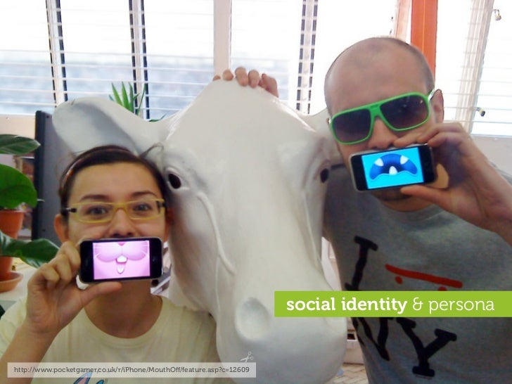 social identity & persona   http://www.pocketgamer.co.uk/r/iPhone/MouthOff/feature.asp?c=12609