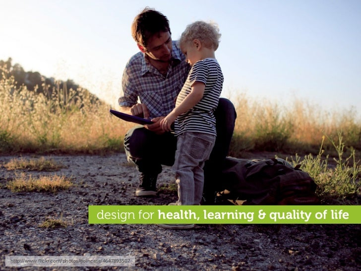 design for health, learning & quality of life   http://www.flickr.com/photos/goincase/4647893507