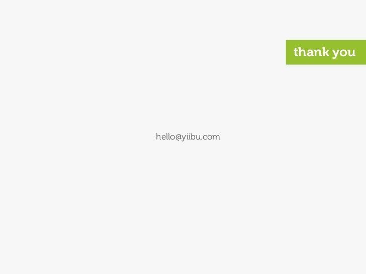 thank you     hello@yiibu.com