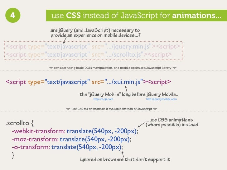 4              use CSS instead of JavaScript for animations...                 are jQuery (and JavaScript) necessary to   ...