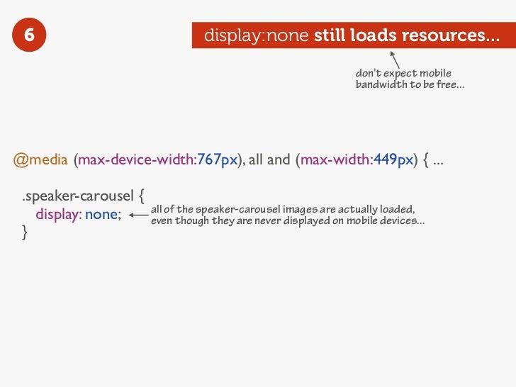 6                                display:none still loads resources...                                                    ...