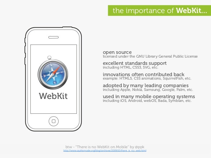the importance of WebKit...                                          open source                                      lice...