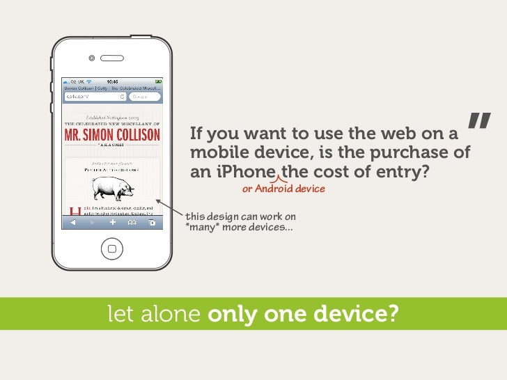 """If you want to use the web on a                                        """"        mobile device, is the purchase of        a..."""