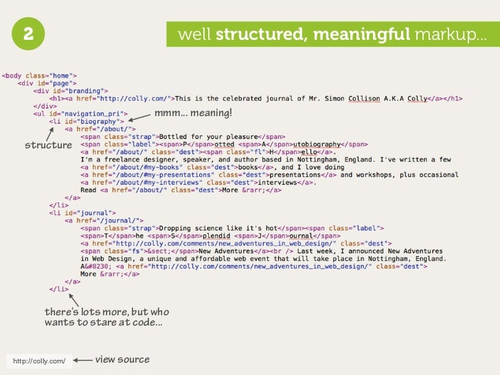 2                                   well structured, meaningful markup...                                      mmm... mean...